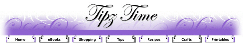 Household Tips : Tipz Time